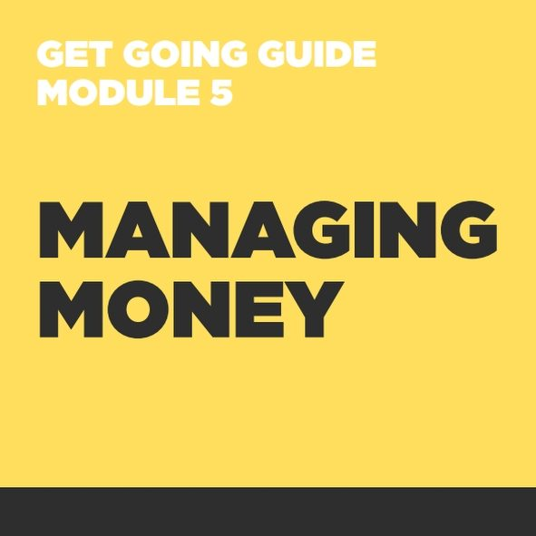 GET GOING GUIDES Module 5: Managing Money