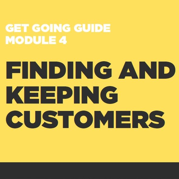 GET GOING GUIDES Module 4: Finding and Keeping Customers